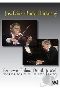 Josef Suk and Rudolf Firkusny - Works for Violin and Piano DVD Cover Art