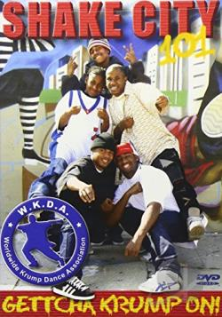 Shake City 101: Krump Dance DVD Cover Art