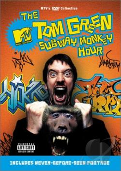 Tom Green Show - Subway Monkey Hour DVD Cover Art
