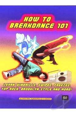 How to Breakdance 101 DVD Cover Art