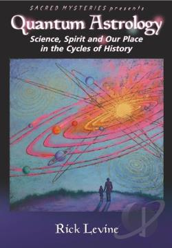 Quantum Astrology - Science, Spirit, and Our Place in the Cycles of History DVD Cover Art
