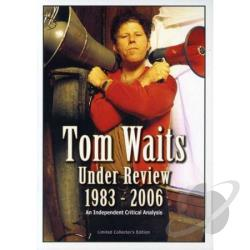 Tom Waits - Under Review: 1983-2006 DVD Cover Art