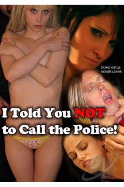 I Told You Not to Call the Police DVD Cover Art