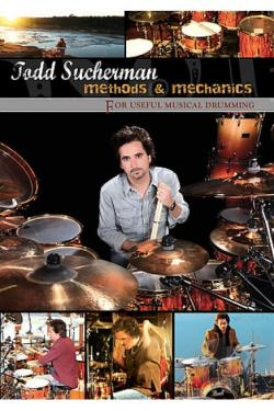 Todd Sucherman - Methods a Mechanics for Useful Musical Drumming DVD Cover Art