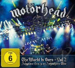 Motorhead: The World Is Ours, Vol. 2 - Anyplace Crazy As Anywhere Else DVD Cover Art
