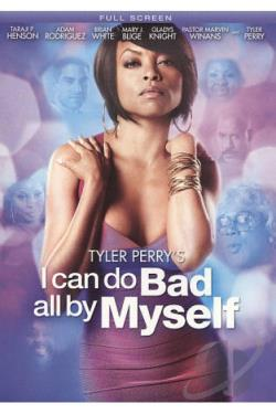 Tyler Perry's I Can Do Bad All By Myself DVD Cover Art