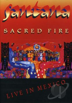 Santana - Sacred Fire: Live in Mexico DVD Cover Art