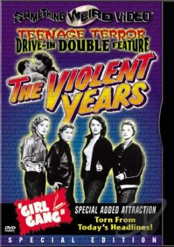 Violent Years/Girl Gang DVD Cover Art