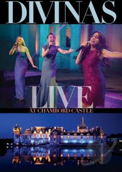Divinas: Live at Chambord Castle DVD Cover Art
