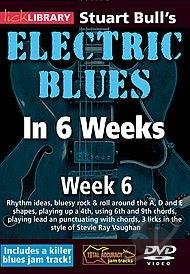 Lick Library: Stuart Bull's Electric Blues in 6 Weeks - Week 6 DVD Cover Art