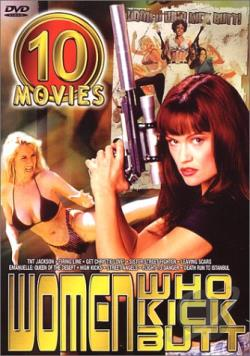 Women Who Kick Butt - 10 Movie Set DVD Cover Art