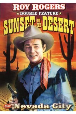 Sunset on the Desert/Nevada City DVD Cover Art