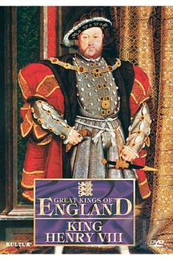 Great Kings of England: King Henry VIII DVD Cover Art
