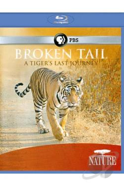 Nature: Broken Tail - A Tiger's Last Journey BRAY Cover Art