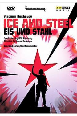 Deshevov - Ice and Steel DVD Cover Art