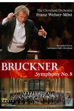 Franz Welser-Most: Bruckner - Symphony No. 8 DVD Cover Art