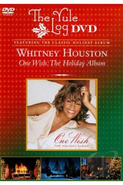 Whitney Houston: One Wish - The Holiday Album: The Yule Log Edition DVD Cover Art