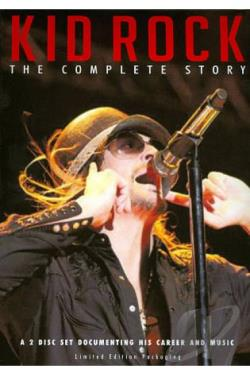 Kid Rock - The Complete Story DVD Cover Art