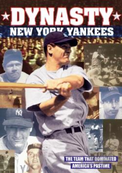 Baseball: New York Yankees Baseball Dynasty - History of the New York Yankees DVD Cover Art