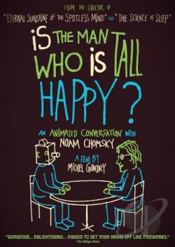 Is the Man Who Is Tall Happy?: An Animated Conversation with Noam Chomsky DVD Cover Art