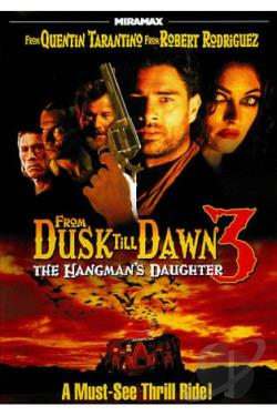 From Dusk Till Dawn 3: The Hangman's Daughter DVD Cover Art