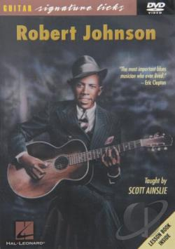 Robert Johnson - Guitar Signature Licks Series DVD Cover Art