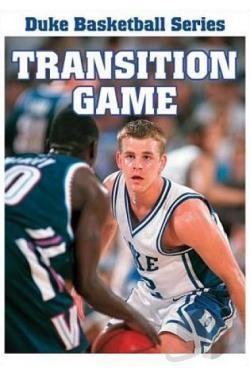 Duke Basketball Series: Transition Game DVD Cover Art