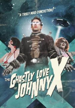 Ghastly Love of Johnny X DVD Cover Art