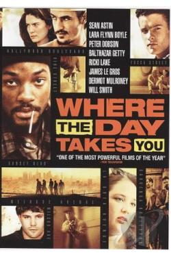 Where the Day Takes You DVD Cover Art