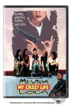 Mi Vida Loca (My Crazy Life) DVD Cover Art