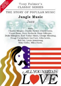All You Need Is Love Vol. 3: Jungle Music - Jazz DVD Cover Art