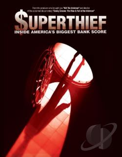$uperthief: Inside America's Biggest Bank Score DVD Cover Art