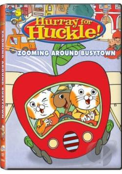 Hurray for Huckle!: Zooming Around Busy Town DVD Cover Art