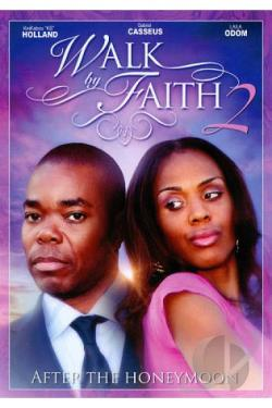 Walk by Faith 2: After the Honeymoon DVD Cover Art