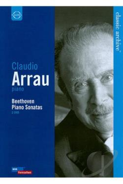 Classic Archive: Claudio Arrau - Beethoven Piano Sonatas DVD Cover Art