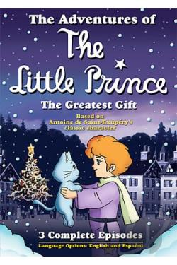 Adventures of the Little Prince - The Greatest Gift DVD Cover Art