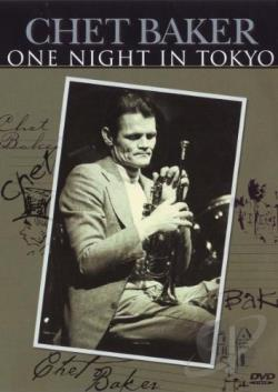 Chet Baker: One Night in Tokyo DVD Cover Art