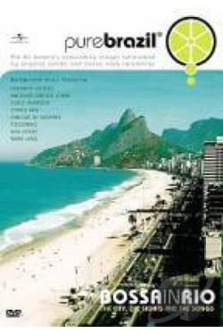 Pure Brazil: Bossa In Rio DVD Cover Art