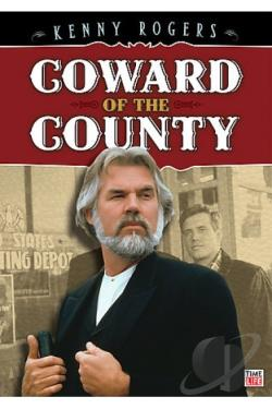 Coward of the County DVD Cover Art