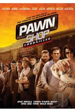 Pawn Shop Chronicles DVD Cover Art