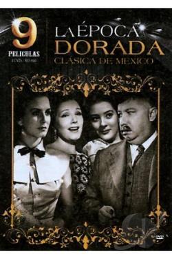 Epoca dorada clasica mexicana dvd movie for Epoca clasica