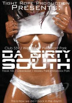 Tight Rope Production Presents - Da Dirty South DVD Cover Art