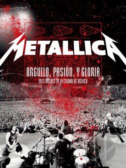 Orgullo Pasin Y Gloria-Live In Mexico: Deluxe DVD Cover Art