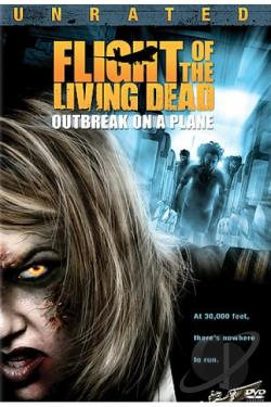 Flight of the Living Dead: Outbreak on a Plane DVD Cover Art
