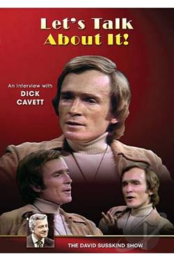 David Susskind Show: Let's Talk About It! - An Interview with Dick Cavett DVD Cover Art