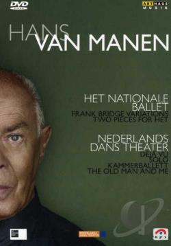 Hans Van Manen - Nederlands Dans Theater/Het Nationale Ballet DVD Cover Art