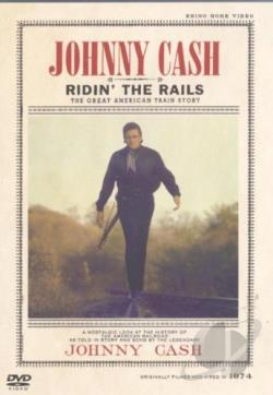 Johnny Cash - Ridin' the Rails DVD Cover Art