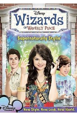 Wizards of Waverly Place - Supernaturally Stylin' DVD Cover Art