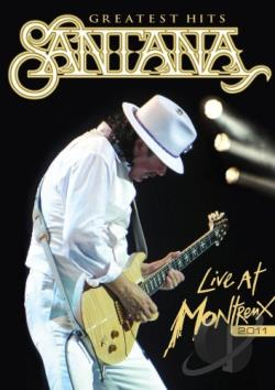 Santana: Greatest Hits - Live at Montreux 2011 DVD Cover Art