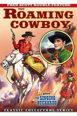 Fred Scott Double Feature: The Roaming Cowboy/The Singing Buckaroo DVD Cover Art